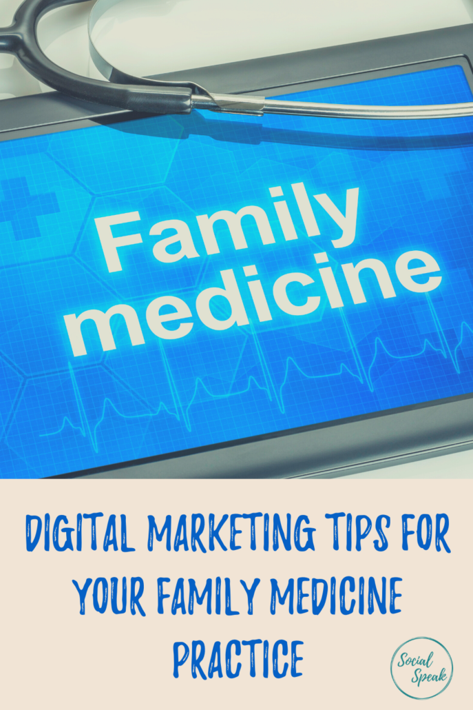 Digital Marketing Tips for Family Medicine Practice