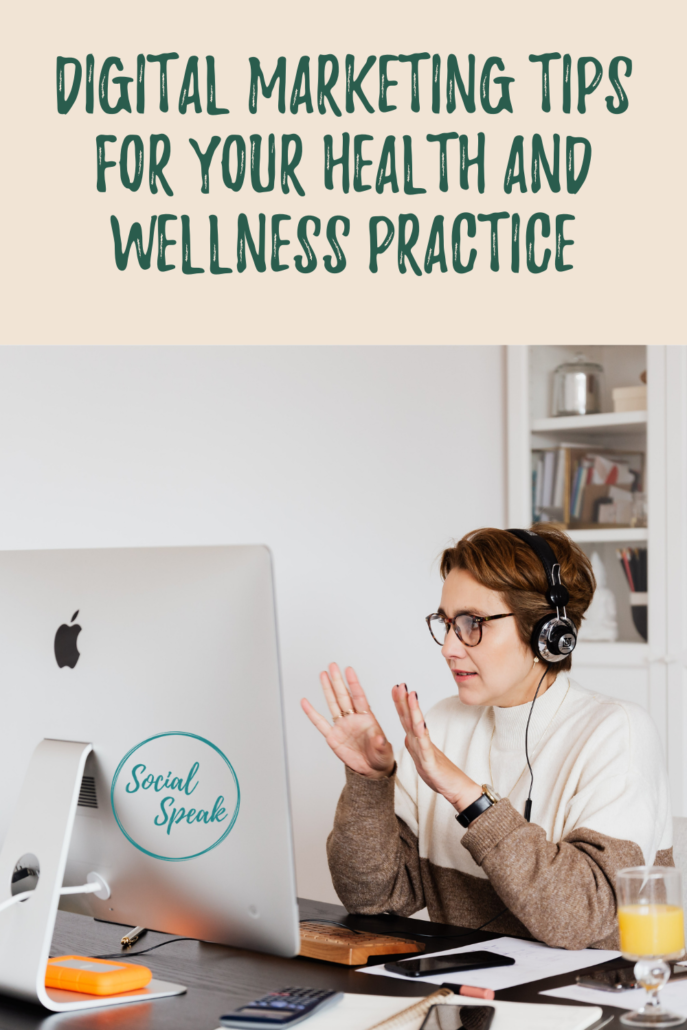Digital Marketing Tips for Health and Wellness Practice