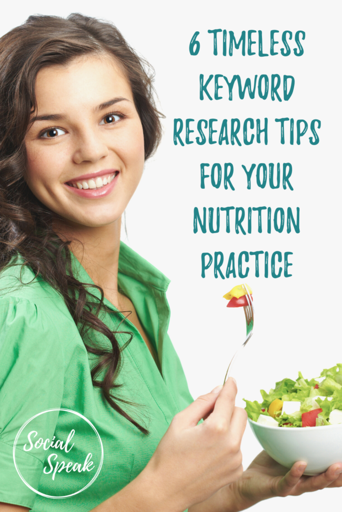 6 Timeless Keyword Research Tips for Your Nutrition Practice