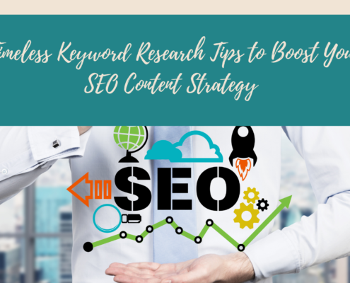 6 Timeless Keyword Research Tips to Boost Your SEO Content Strategy