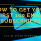 List Building: How to Get Your First 100 Email Subscribers