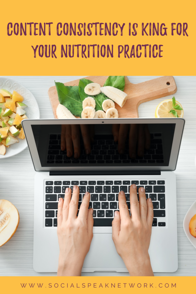 Content Consistency is KING for Your Nutrition Practice