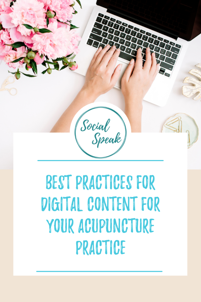 Best Practices for Digital Content for Acupuncture Practice