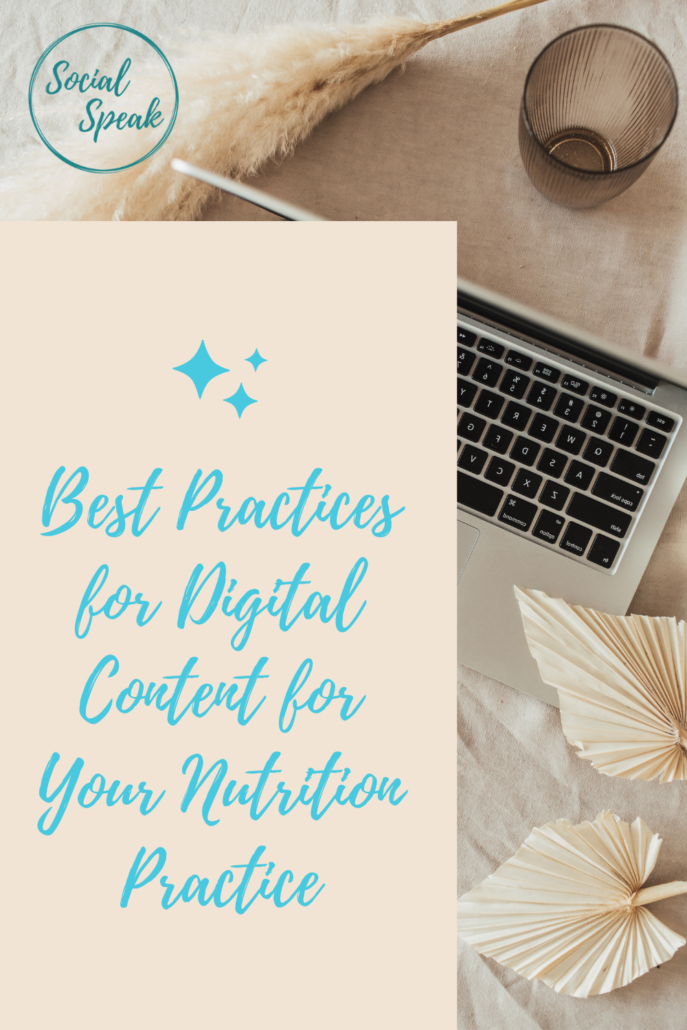 Best Practices for Digital Content for Nutrition Practice