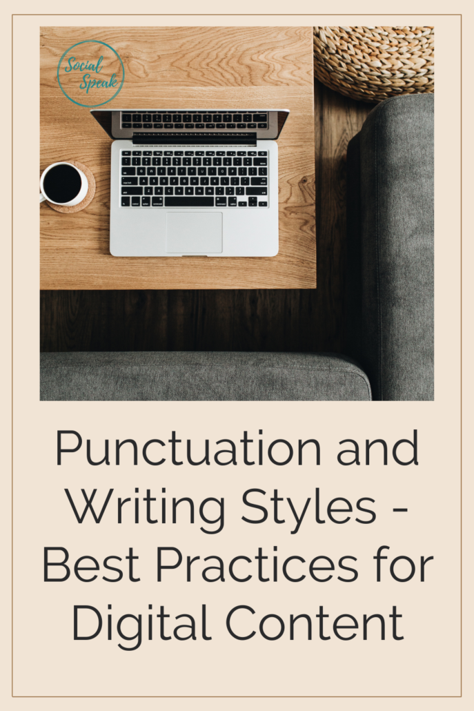 Punctuation and Writing Styles - Best Practices for Digital Content