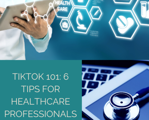 Tiktok 101: 6 Tips for Healthcare Professionals and Organizations