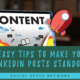 6 Easy Tips to Make Your LinkedIn Posts Standout