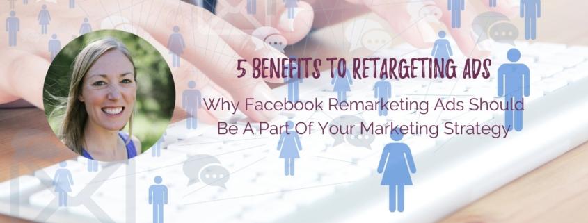 Benefits to Retargeting ads