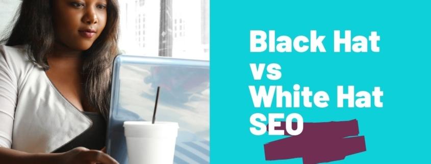 black hat vs white hat seo