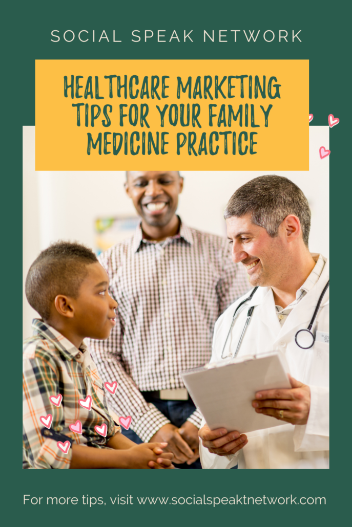 Healthcare Marketing Tips for Your Family Medicine Practice.
