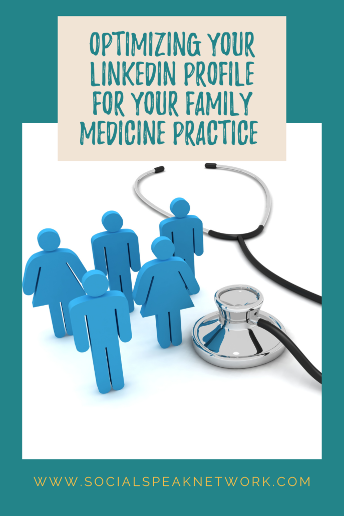 Optimizing Your LinkedIn Profile for Your Family Medicine Practice