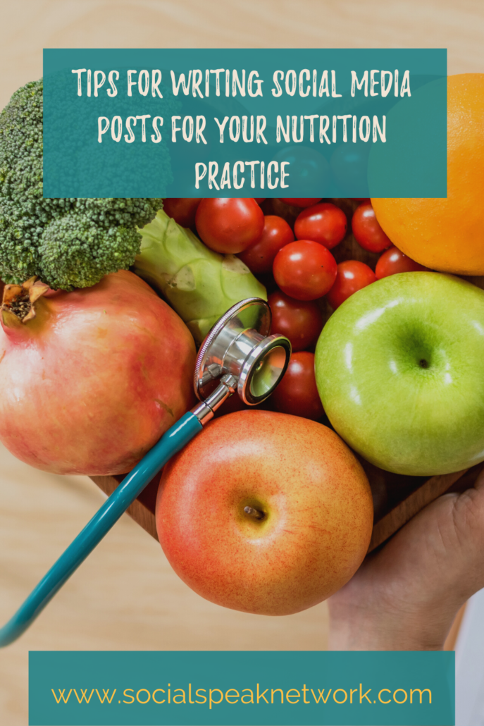 Tips for Writing Social Media Posts for Your Nutrition Practice