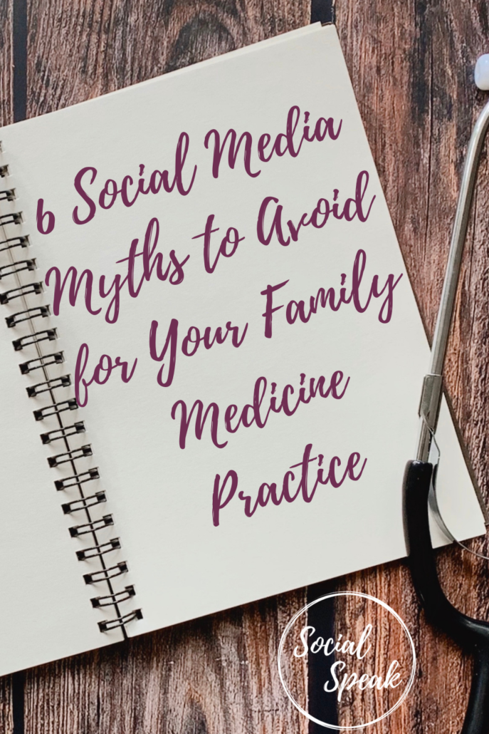 6 Social Media Myths to Avoid for Your Family Medicine Practice